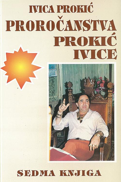 Ivica Prokić: Proročanstva Prokić Ivice