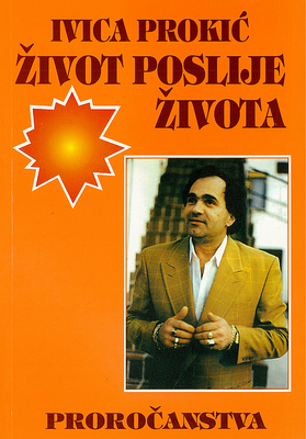 Ivica Prokić: Život poslije života