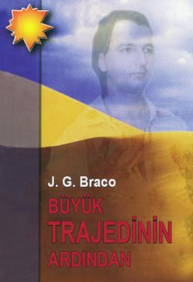 Büyük trajediden sonra - J. G. Braco