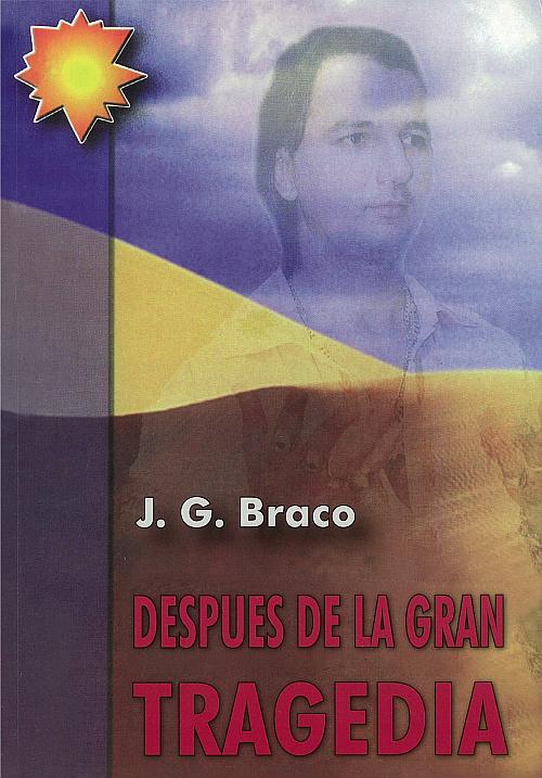 Después de la gran tragedia – por J. G. Braco