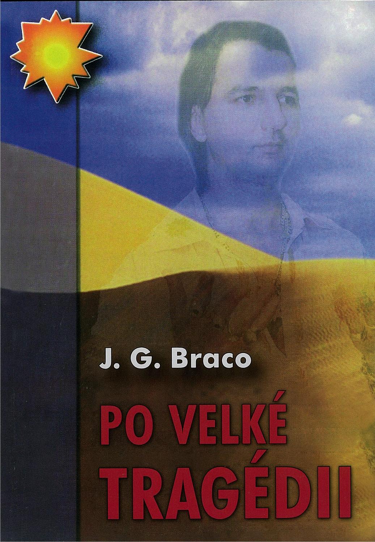 Po velké tragédii – Od J. G.Braco