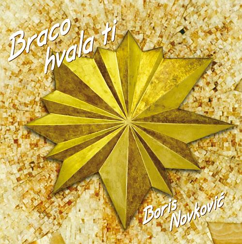 Braco hvala ti – Glazba Borisa Novkovića