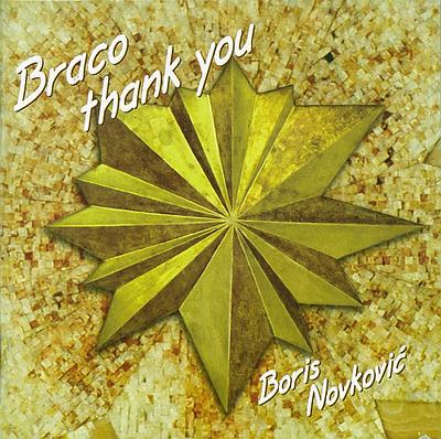 Braco Thank You – Glazba Borisa Novkovića