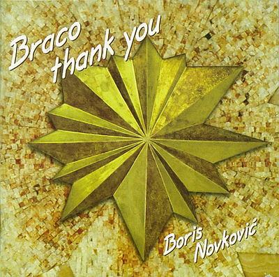 Braco Thank You – by Boris Novkovic