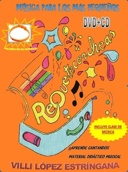 """Requetecorchas 1 """"Música para los más pequeños"""" CD-DVD"""