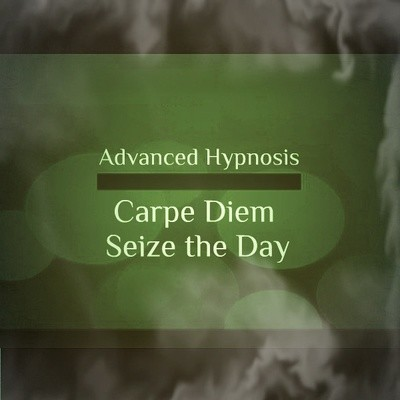 Carpe Diem (Seize the Day) Self hypnosis hypnotherapy CD