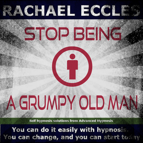 Stop Being a Grumpy Old Man Hypnotherapy MP3 hypnosis download