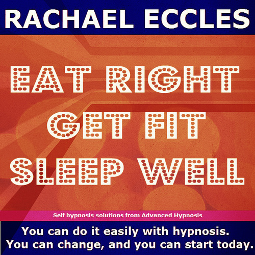 Eat Right, Get Fit, Sleep Well 2 track Self Hypnosis Hypnotherapy MP3 download