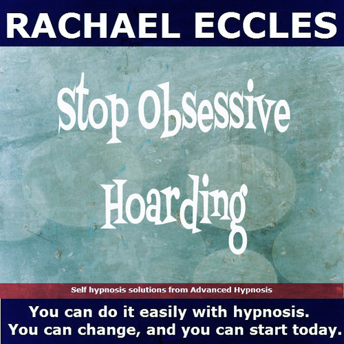 Stop Obsessive Hoarding, Self Hypnosis 2 track Hypnotherapy MP3 download