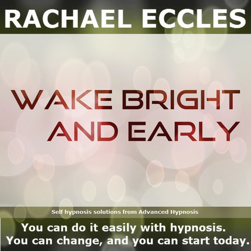 Wake Bright & Early Self Hypnosis Hypnotherapy MP3 instant Download