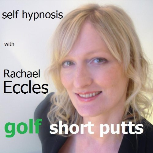 Golf: Short Putts, Self Hypnosis MP3 hypnosis download