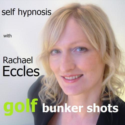 Better Golf: Bunker Shots, Hypnotherapy Self Hypnosis MP3 Hypnosis download
