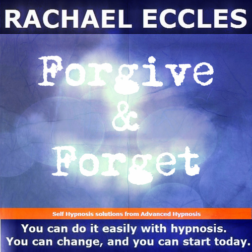 Forgive & Forget, Let go of grudges and move on, 2 track Hypnotherapy Self Hypnosis MP3