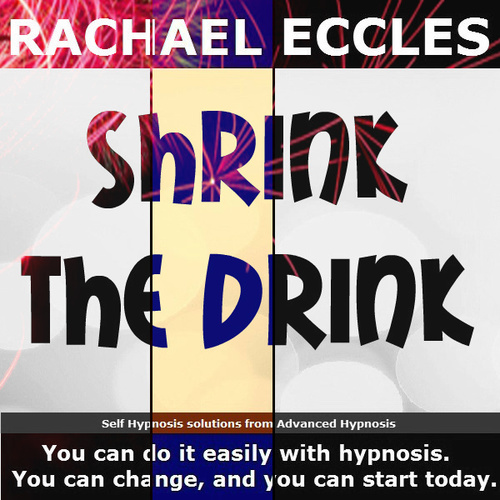 Shrink the Drink, Alcohol Reduction Hypnotherapy self hypnosis CD