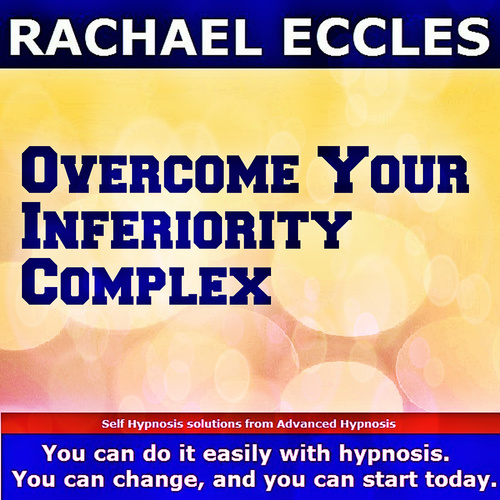 Overcome Your Inferiority Complex Self Hypnosis,Hypnotherapy CD