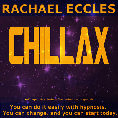 Chillax: Feel Relaxed and let go of Anxiety For Good, Self Hypnosis 2 track Hypnotherapy MP3 download