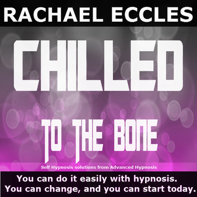 Chilled To The Bone: Relax, Calm Down and Stay That Way 2 track Hypnotherapy Hypnosis MP3