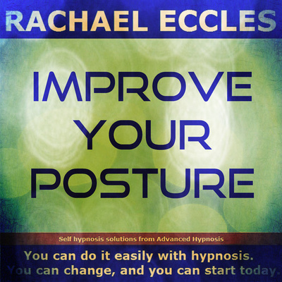 Improve Your Posture, Self Hypnosis Hypnotherapy MP3 Download