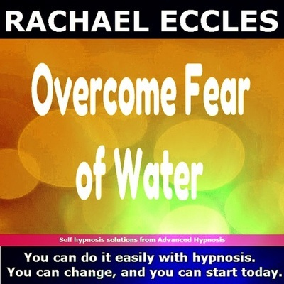 Overcome Fear of Water, Hypnotherapy Aquaphobia Self Hypnosis CD