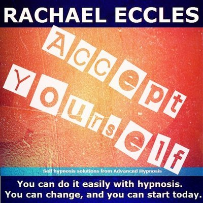 Accept Yourself Hypnosis CD, Confidence, Self-Esteem Hypnotherapy Meditation