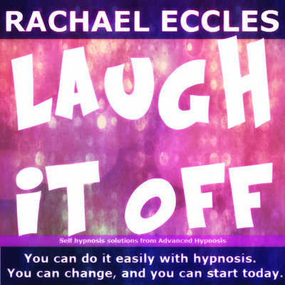 Laugh it Off Self Hypnosis CD -  Don't Get Angry or Upset, Just Laugh it off