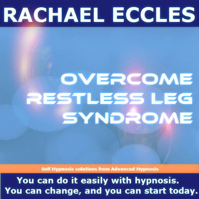 Restless Leg Syndrome RLS Hypnotherapy Self Hypnosis MP3