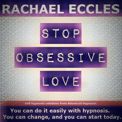 Stop Obsessive Love, Self Hypnosis 2 track Hypnotherapy MP3 download