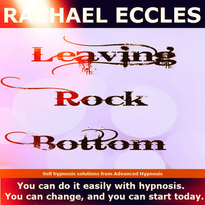 The Journey, Leaving Rock Bottom, Let go of negativity, Meditation Self Hypnosis CD