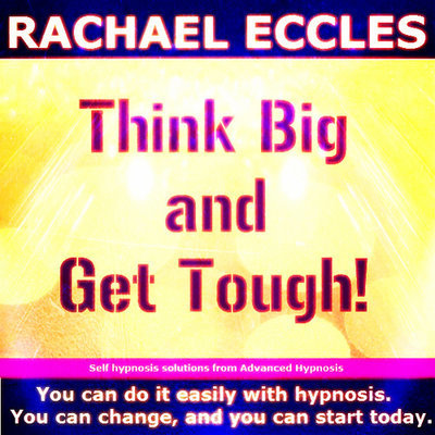 Think Big & Get Tough 2 track Hypnotherapy Motivational Self Hypnosis CD