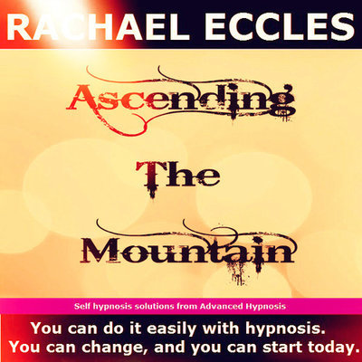 The Journey, Ascending the Mountain, Motivational Guided Meditation Self Hypnosis CD