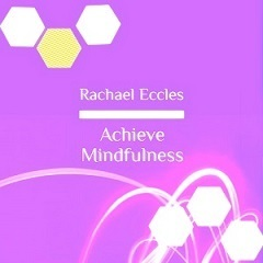 Achieve Mindfulness, Relaxing, Stress Reduction Meditation CD