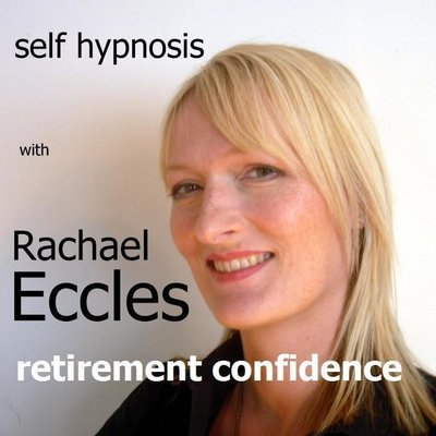 Confident Retirement Self hypnosis hypnotherapy 2 track MP3 download