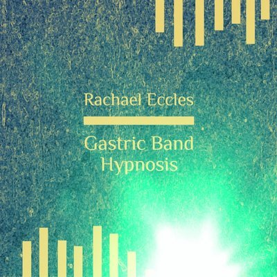 Gastric Band, Weight Loss, Self Hypnosis 2 track Hypnotherapy CD