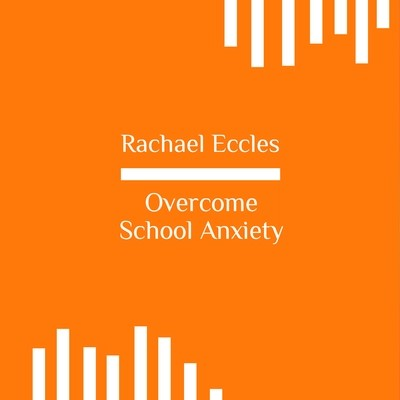 Overcome School Anxiety, Three Track Self Hypnosis Hypnotherapy instant download MP3