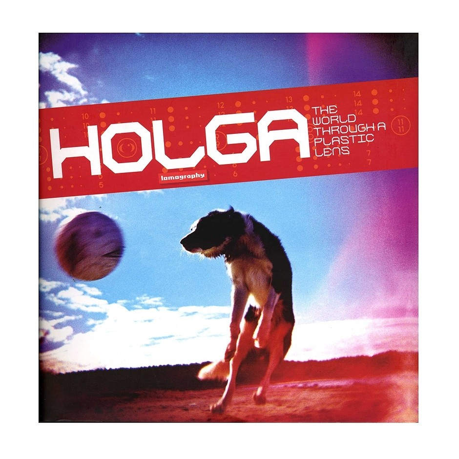 "Книга ""Holga: The World Through a Plastic Lens"""