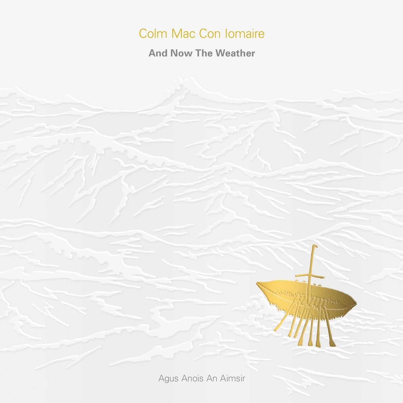 And Now The Weather (Agus Anois An Aimsir) - CD