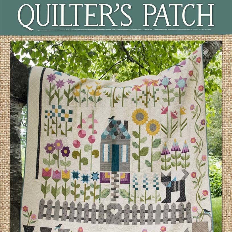 Welcome To The Quilteru0027s Patch! Join Edyta As She Helps You Plan And Grow A  Beautiful Quilt Garden. Start Planning Your Garden And Watch It Grow With  Every ...
