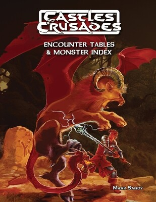 Castles & Crusades Encounter Tables And Monster Index