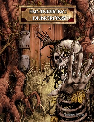 Engineering Dungeons