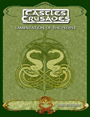 Castles & Crusades The Lamentation of the People -- Digital