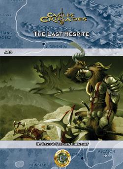 Castles & Crusades A10 The Last Respite D