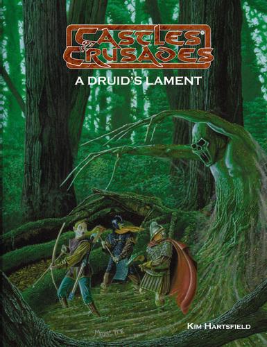 Castles & Crusades A Druid's Lament D