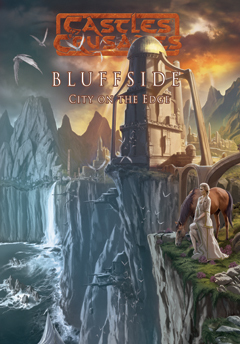 Castles & Crusades Bluffside: City on the Edge D