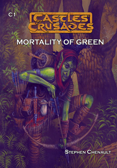 Castles & Crusades C1 Mortality of Green