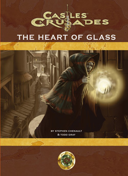 Castles & Crusades Aihrde: Heart of Glass