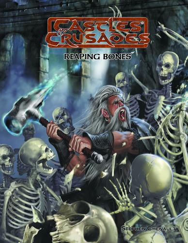 Castles & Crusades Reaping Bones PD