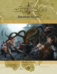 Castles & Crusades S2 Dwarven Glory D
