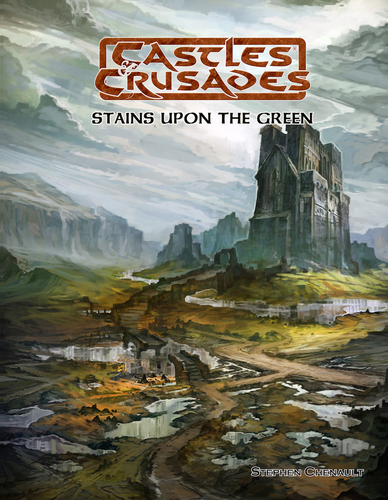 Castles & Crusades Stains Upon The Green D