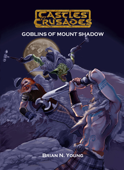Castles & Crusades F1 The Goblins of Mount Shadow D