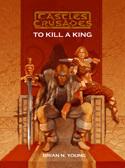 Castles & Crusades F4 To Kill A King PD